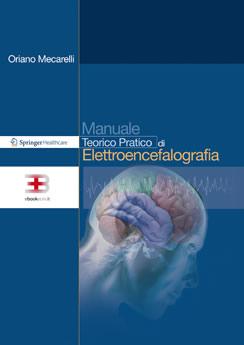 Manuale Teorico Pratico di Elettroencefalografia
