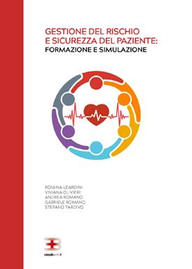Corso ecm fad: Gestione del rischio e sicurezza del paziente: formazione e simulazione