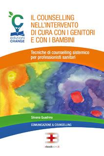 Corso ecm fad: Il counselling nell'intervento di cura con i genitori e con i bambini