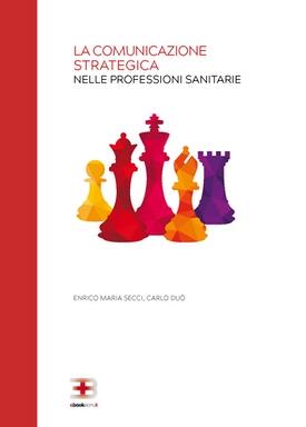Corso ecm fad: La comunicazione strategica nelle professioni sanitarie