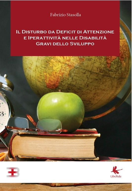Il Disturbo da Deficit di Attenzione e Iperattività nelle Disabilità Gravi dello Sviluppo