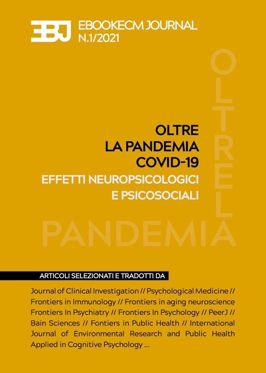 Ebookecm Journal n.1 - Oltre la pandemia di COVID-19: effetti neuro-psicologici e psicosociali