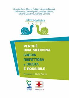 Corso ecm fad: Slow Medicine: perché una medicina sobria, rispettosa e giusta è possibile