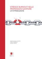 Stress e burnout nelle professioni sanitarie: un'introduzione corsi fad ecm online