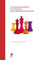 La comunicazione strategica nelle professioni sanitarie
