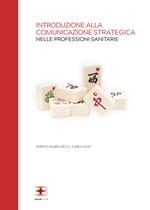 Introduzione alla Comunicazione Strategica nelle Professioni Sanitarie