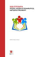 Biblioterapia: storia, modello terapeutico, metodi e strumenti