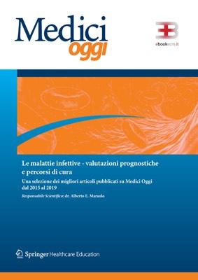 Le Malattie Infettive: Valutazioni Prognostiche e Percorsi di Cura